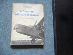 ( Guerre 39-45 Avion Aviation  ) P. Barjot L'aviation Militaire Française - Guerre 1939-45