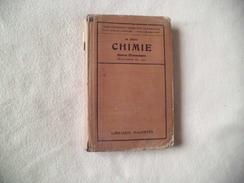 LIVRE SCOLAIRE ...DE CHIMIE ...BREVET ELEMENTAIRE ....PROGRAMMES DE 1920...LIBRAIRIE HACHETTE..1929 - Non Classés