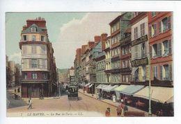 CPA Le Havre La Rue De Paris LL. N° 7 - Le Havre