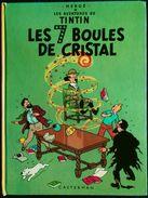 Hergé - TINTIN - Les 7 Boules De Crystal- Casterman - ( 1966) . - Tintin