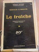 Harold Q. Masur: La Fraîche/ Gallimard NRF, Série Noire N°291, 1956 - Ohne Zuordnung