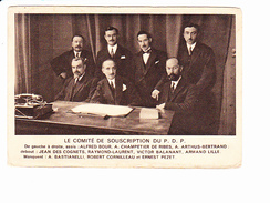 COMITE DU PDP? A. BOUR, A. CHAMPETIER DE RIBES, A.ARTHUS-BERTRAND, J. DES COGNETS, RAYMOND-LAURENT, V. BALANANT A. LILLE - Hommes Politiques & Militaires