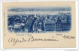 ANVERSA GRAND PLACE DE L'ESCAUT 1900 VIAGGIATA FP - Belgique