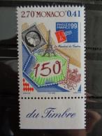 1999 MONACO - Y&T N° 2207** -  EXPO. PHILA. INTERN. A PARIS - 150e ANNIV DU 1eR TIMBRE - Monaco