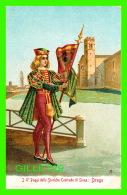 SIENO, ITALIA - PAGGI DELLE STORICHE CONTRAFE DI SIENA, DRAGO -  EDIT. DITTA S. VENTURINI - - Siena