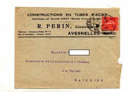Lettre Cachet Avesnelles Entete Tube Acier Perin ++ Publicité  Reparation - Storia Postale