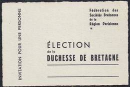 Carte D'Invitation - Fédération Des Sociétés Bretonnes De La Région Parisienne - Election De La Duchesse De Bretagne - Cartes