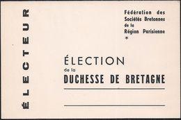 Carte Electeur - Fédération Des Sociétés Bretonnes De La Région Parisienne - Election De La Duchesse De Bretagne - Cartes