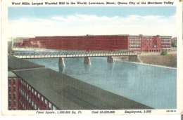 Wood Mills, Largest Worsted Mill  In The World, Lawrence, Massachusetts, Queen City Of The Merrimac Valley - Lawrence