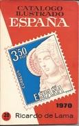 1970 Catalogo Ilustrado Sellos España - Ricardo De Lama -CURIOSIDAD - Spagna