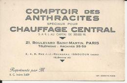 PARIS CARTE DE VISITE COMPTOIR DES ANTHRACITES SPECIAUX POUR CHAUFFAGA CENTRAL ANNEE 1930 - Visiting Cards