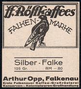 A5467 - Alte Werbung - Etikett Röstkaffee Falken Marke - Silber Falke - Presiangabe - Arthur Opp Falkenau - Etiketten