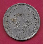 Indochine - 1 Piastre - 1947 - Monnaies