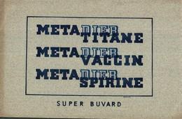 Buvard  -     META DIER  METATITANE METAVACCIN  METASPIRINE - Blotters