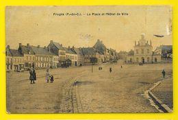 FRUGES Colorisée BLa Place De L'Hôtel De Ville (Delannoy) Pas De Calais (62) - Fruges