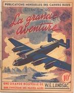 Publications Mensuelles Des Cahiers Bleus Atlantic Nord La Grande 1945 N° 74, 15 Pages - Livres, BD, Revues