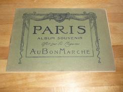 Paris Album Souvenir Offert Par Les Magasins Au Bon Marché  8 Photos De Paris - Publicités