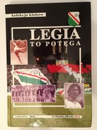 LIVRE EN POLONAIS 280 PAGES LEGIA TO POTEGA  KOLEKJJA KLUBOW  FOOTBALL - Livres
