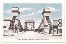 30/13 - BEAUCAIRE - Entrée Du Pont Suspendu De Beaucaire - Ed. NOUVEN Colorisée - Beaucaire