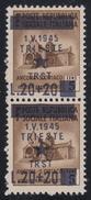 Occupazione Jugoslava: TRIESTE - Monumenti Distrutti Lire 20 +  Lire 20 Su 5 C. Bruno / Coppia Vert. - 1945 - Occup. Iugoslava: Trieste
