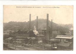 CPA DE LONGWY / BASSIN METALLURGIQUE / HAUTS FOURNEAUX DU PORT-SEC - Longwy