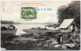 CONGO FRANCAIS Et Dépendances - En Tournée - Campement Sur Un Ilot De L'Oubangui   (Recto/Verso) - Congo Français - Autres