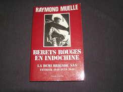 BERETS ROUGES EN INDOCHINE Demi Brigade SAS 1946 1948 R Muelle Guerre Cochinchine Parachutiste Légion Légionaire - Histoire