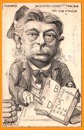 """ORENS - Caricature Satirique - Ministre De L'Inst. Publique -  CHAUMIE - """" Sait Lire Et écrire """" - 1902 - Orens"""