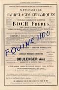 Manufacture Carrelages Céramiques Boch Usine Louvroil Lez Maubeuge Boulenger AUNEUIL Gils Delvigne Martinet CHARLEVILLE - Publicités