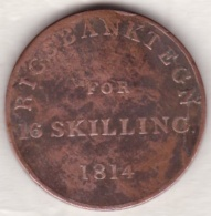 Denmark . 16 Skilling 1814 Bank Token, Frederik VI, KM# Tn3 - Dinamarca