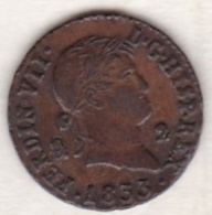 Spain , 2 Maravedis 1833 Aqueduct, Ferdinand VII,  KM# 487.1 - [ 1] …-1931 : Royaume