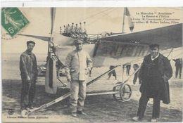 AVIATION. MONOPLAN ANTOINETTE LE MOTEUR ET L HELICE PILOTE HUBERT LATHAM - Flieger