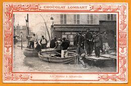Souvenir Des Inondations - Paris 1910 - Chocolat LOMBART - Les Marins à Alfortville - Barques - Uniforme - Imp BOUQUET - Alfortville