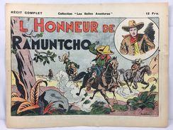 """Récit Complet, Collection """"Les Belles Aventures"""", L'Honneur De Ramuntcho - Magazines Et Périodiques"""