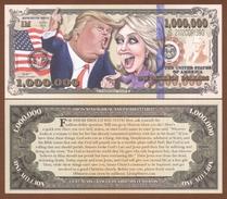 USA 1 Million Dollars 2016 UNC. Trump & Hillary - Billets
