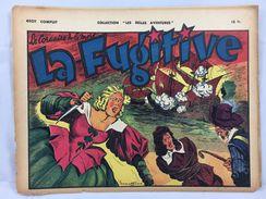 """Récit Complet, Collection """"Les Belles Aventures"""", La Fugitive (Le Corsaire De La Mort) - Magazines Et Périodiques"""