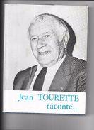JEAN TOURETTE Raconte............... Editiond De La Savoisienne 1974 - - Livres, BD, Revues