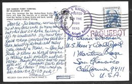 1974 Paquebot Marking, Bar Harbor, Maine (Sep 30) On Ppc. MV Bluenose Cancel - Brieven En Documenten
