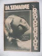 La Semaine Radiophonique N°7 > 22.2.1947 > Simone Alma & Eliot Handy, Programmes De France & étranger 26 Pages - History