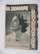 La Semaine Radiophonique N°18 > 28.11.1948 > Hélène Bouvier De L'Opéra, Programmes De France & étranger 26 Pages - History