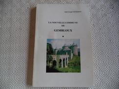 HISTOIRE De GEMBLOUX Et ENVIRONS BEUZET BOSSIERE LONZEE CORROY-LE-CHATEAU LEEZ MAZY SAUVENIERE Hameau Rég Namur Brabant - Belgio