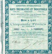 Bon A Lots De 50 Francs Exposition Internationale Des Arts Décoratifs Et Industriels Modernes De 1925 - Actions & Titres