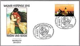 Festival WAGNER 2013. Opera TRISTAN E ISOLDA. Bayreuth 2013 - Música