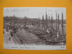 CPA  - Bordeaux   Quai De Bourgogne  30/10/1918 - Commerce
