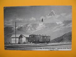CPA  -  Saint-Gervais-les-Bains Gare Du Col De Voza Et L'Aiguille Verte Cachet Glacier De Bionnassay Altitude 2400 M - Trenes