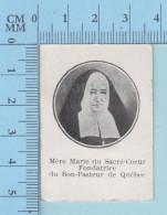 Image Reliquaire - Etoffe Ayant Touché Aux Ossements De Mère Marie Du Sacré-Coeur De Quebec - Reliquia Relic - 2 Scans - Religion & Esotericism