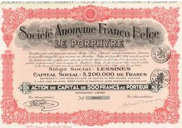 """Ancienne Action - Sté Anonyme Franco Belge """" Le Porphyre"""" - Titre De 1931 - - Industry"""