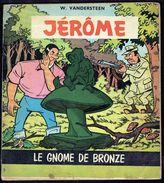 JERÔME - N° 5 - E.O. - Le Gnome De Bronze - W. VANDERSTEEN - Editions ERASME - Bruxelles - S.d. - Jérôme
