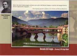 Bassano Del Grappa (VI) - 81^ Adunata Nazionale Alpini - 2008 - Hemingway Giovane Soldato A Cà Erizzo Sul Brenda - - Patriotic