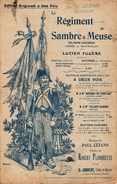 Partition Ancienne 1900 Art Nouveau Le Régiment De Sambre & Meuse.Célèbre Chanson Créée à BA-TA-CLAN Par Lucien Fugère. - Partitions Musicales Anciennes